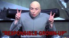 "Dr Evil ""responsible grown-up"" air quotes"