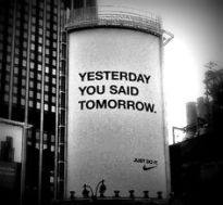 "Billboard ""yesterday you said tomorrow"""