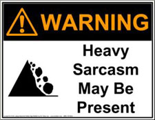 heavy sarcasm warning