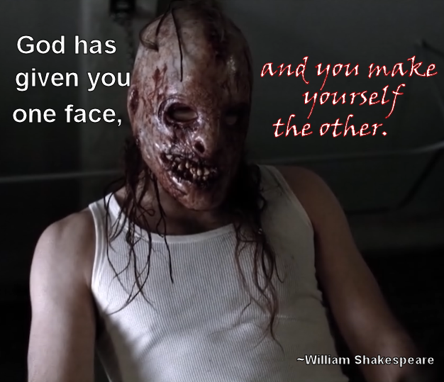 god-has-given-you-one-face