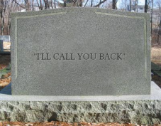 """I'll call you back"" headstone"