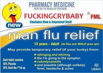 Man Flu medication (50% placebo, 50% toughen up)