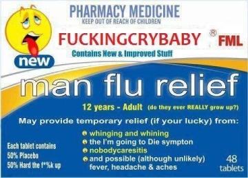 Man Flu medication (50% placebo, 50% toughen up)