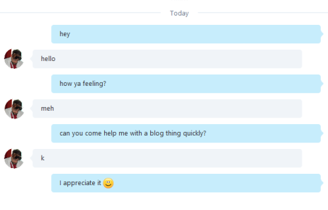 skype conversation, asking him to come talk