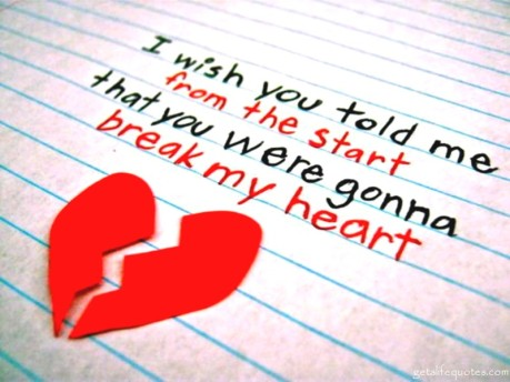 """I wish you told me from the start that you were gonna break my heart"" letter, with construction paper broken heart"