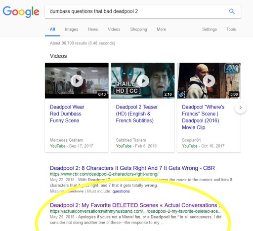 "screenshot of google results for phrase ""dumbass questions that bad deadpool 2; this blog is the 2nd result"