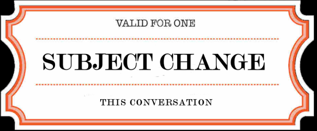 coupon: Valid for one subject change; this conversation