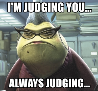 """secretary Roz from Monsters Inc. meme. Roz wears cat eye spectacles on a beaded chain and a perpetual scowl. Text reads, """"I'm judging you... always judging"""""""
